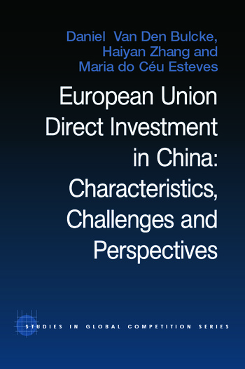 European Union Direct Investment in China Characteristics, Challenges and Perspectives book cover