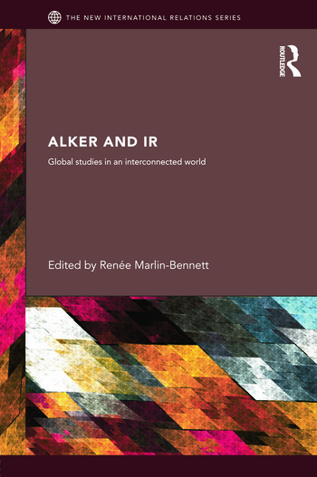 Alker and IR Global Studies in an Interconnected World book cover
