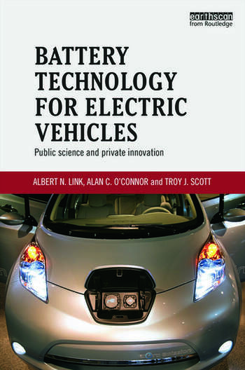 Battery Technology for Electric Vehicles Public science and private innovation book cover