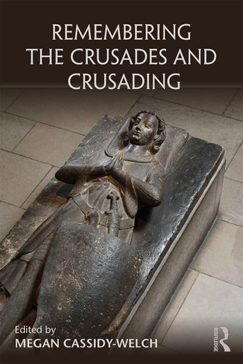 Remembering the Crusades and Crusading book cover
