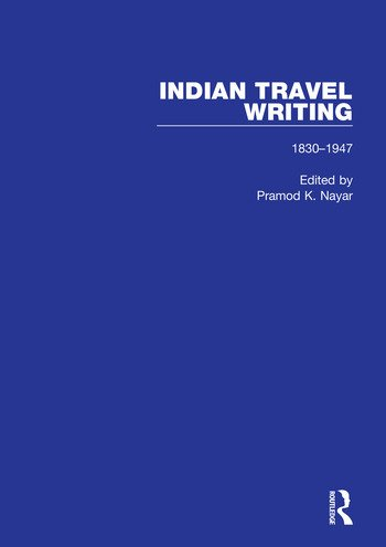 Indian Travel Writing, 1830-1947 book cover