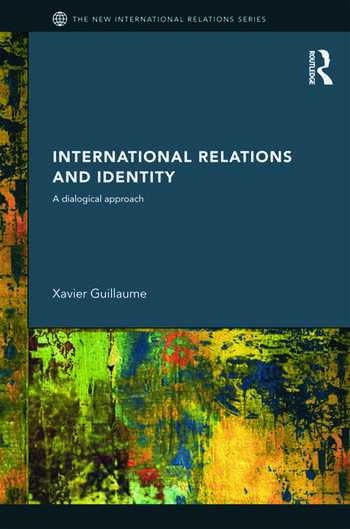 International Relations and Identity A Dialogical Approach book cover