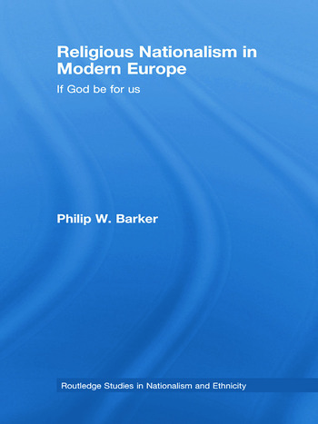 Religious Nationalism in Modern Europe If God be for Us book cover