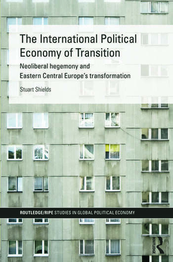 The International Political Economy of Transition book cover