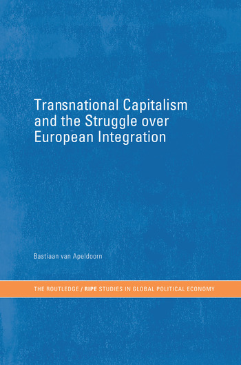 Transnational Capitalism and the Struggle over European Integration book cover