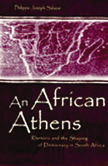 An African Athens Rhetoric and the Shaping of Democracy in South Africa book cover