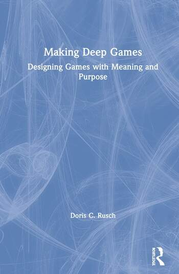 Book Cover Forros Meaning : Making deep games designing with meaning and