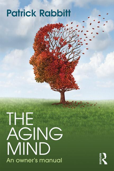 The Aging Mind An owner's manual book cover