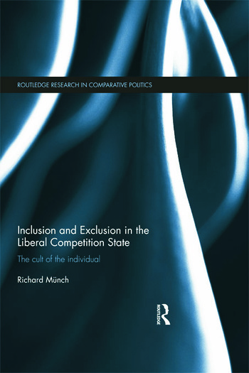 Inclusion and Exclusion in the Liberal Competition State The Cult of the Individual book cover