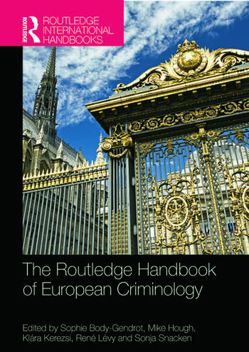 The Routledge Handbook of European Criminology book cover