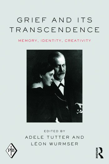 Grief and Its Transcendence Memory, Identity, Creativity book cover