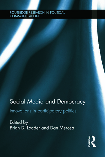 Social Media and Democracy Innovations in Participatory Politics book cover