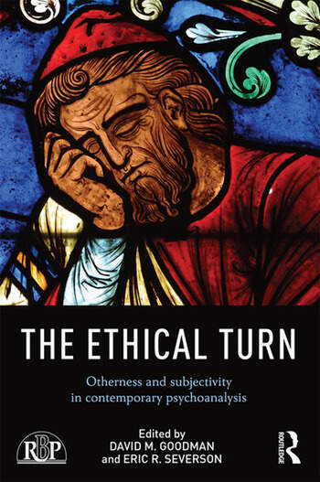 The Ethical Turn Otherness and Subjectivity in Contemporary Psychoanalysis book cover