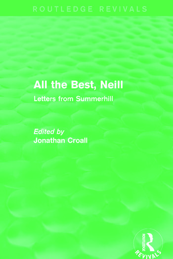 All the Best, Neill (Routledge Revivals) Letters from Summerhill book cover