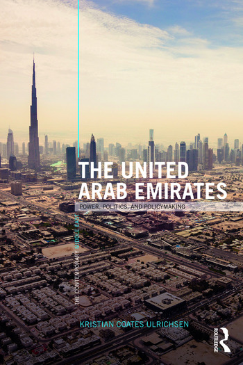 The United Arab Emirates Power, Politics and Policy-Making book cover
