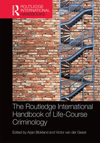 The Routledge International Handbook of Life-Course Criminology book cover