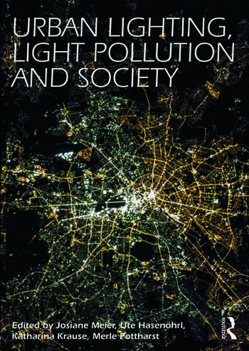 Urban Lighting, Light Pollution and Society book cover