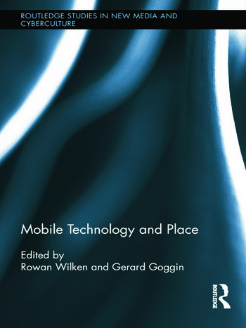 Mobile Technology and Place book cover
