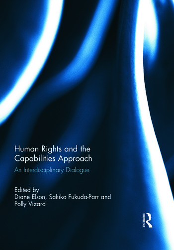 Human Rights and the Capabilities Approach An Interdisciplinary Dialogue book cover