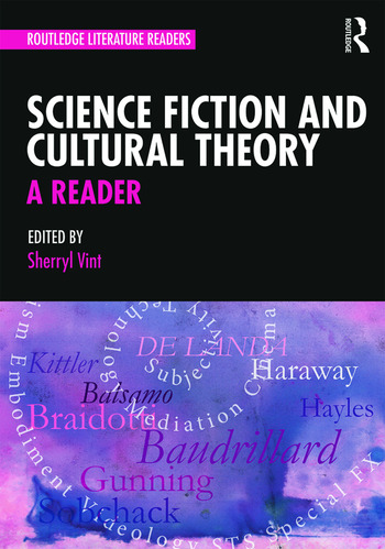 Science Fiction and Cultural Theory: A Reader book cover
