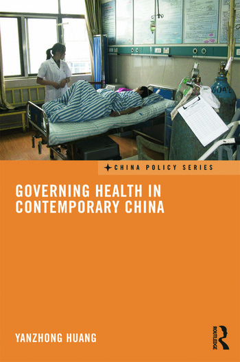 Governing Health in Contemporary China book cover
