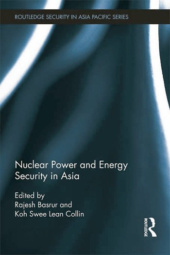Nuclear Power and Energy Security in Asia book cover