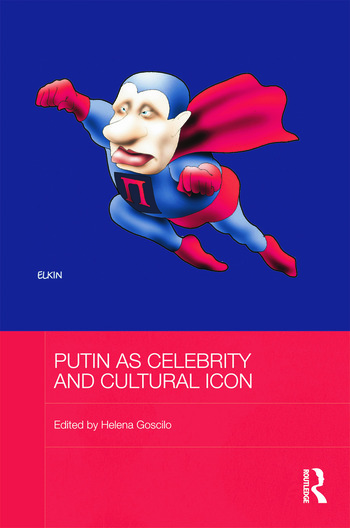 Putin as Celebrity and Cultural Icon book cover