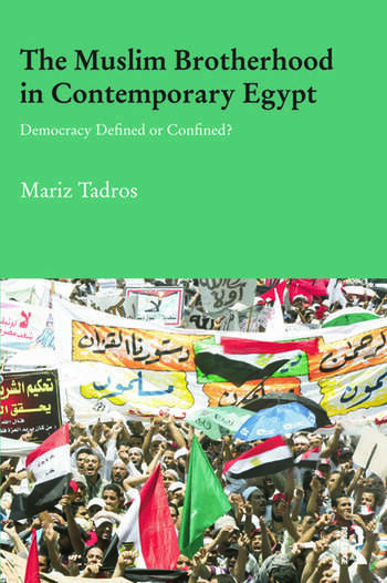 The Muslim Brotherhood in Contemporary Egypt Democracy Redefined or Confined? book cover