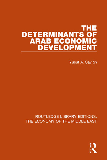 The Determinants of Arab Economic Development book cover