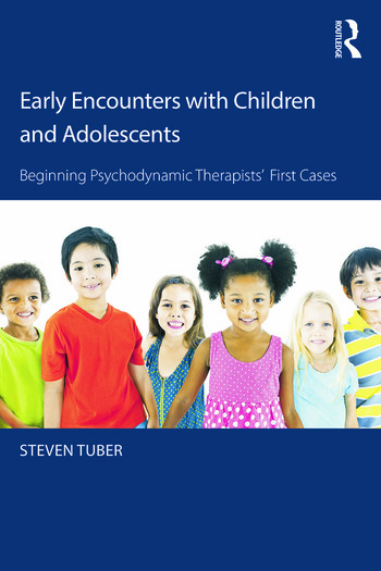 Early Encounters with Children and Adolescents Beginning Psychodynamic Therapists' First Cases book cover