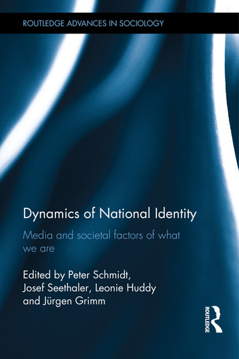 Dynamics of National Identity Media and Societal Factors of What We Are book cover