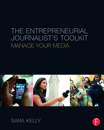 The Entrepreneurial Journalist's Toolkit Manage Your Media book cover