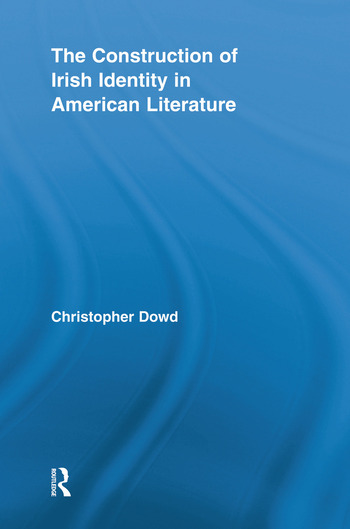 The Construction of Irish Identity in American Literature book cover