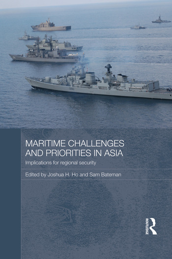 Maritime Challenges and Priorities in Asia Implications for Regional Security book cover