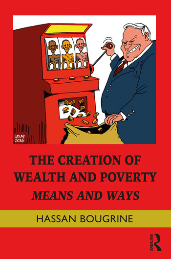 The Creation of Wealth and Poverty Means and Ways book cover