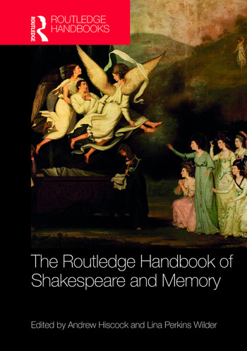The Routledge Handbook of Shakespeare and Memory book cover