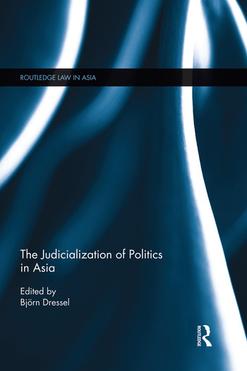 The Judicialization of Politics in Asia book cover
