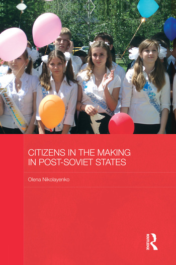 Citizens in the Making in Post-Soviet States book cover