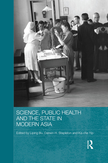 Science, Public Health and the State in Modern Asia book cover