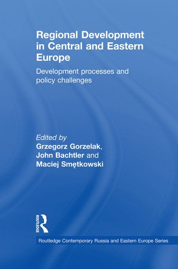Regional Development in Central and Eastern Europe Development processes and policy challenges book cover