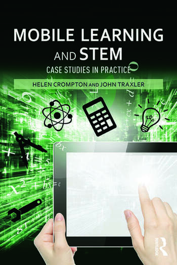 Mobile Learning and STEM Case Studies in Practice book cover
