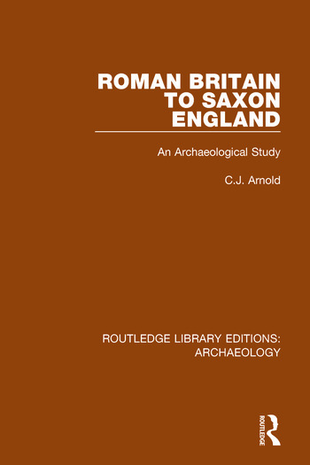 Roman Britain to Saxon England An Archaeological Study book cover