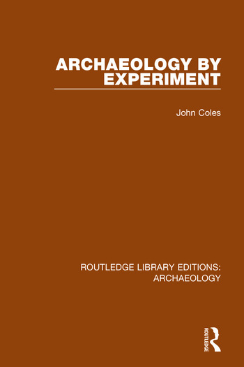 Archaeology by Experiment book cover