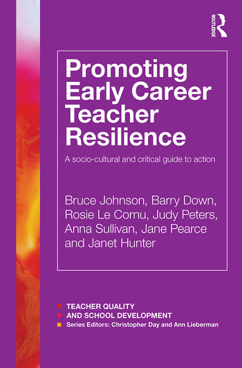 Promoting Early Career Teacher Resilience A socio-cultural and critical guide to action book cover