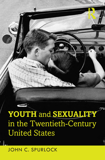 Youth and Sexuality in the Twentieth-Century United States book cover