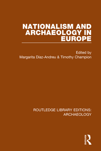 Nationalism and Archaeology in Europe book cover