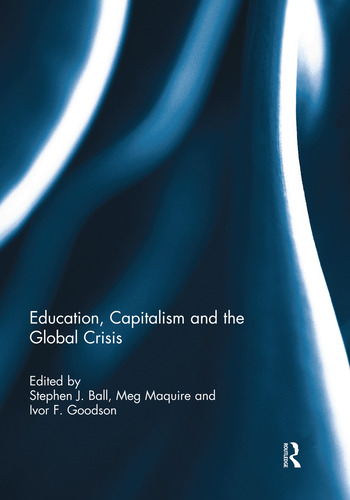 Education, Capitalism and the Global Crisis book cover