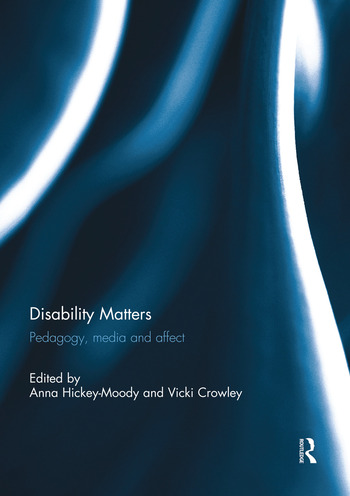 Disability Matters Pedagogy, media and affect book cover