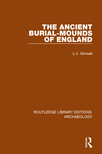 The Ancient Burial-mounds of England book cover