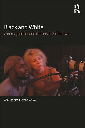 Black and White Cinema, politics and the arts in Zimbabwe book cover